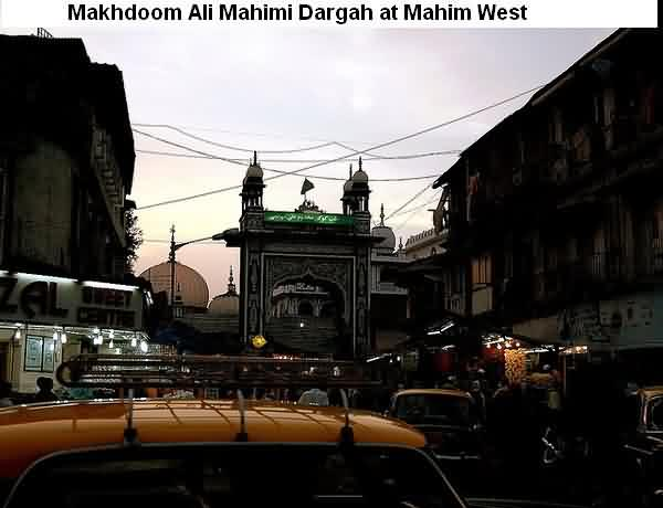 Mahim Dargah, The Famous Shrine